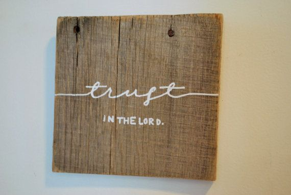 Trust in the Lord is one of my newest additions to the shop!!! This custom wood sign would make a great addition to any home! Created from