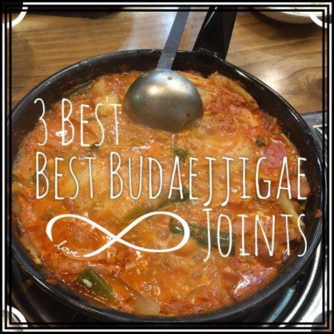 S.O.S: South of Seoul: 3 Best Budaejjigae Restaurants