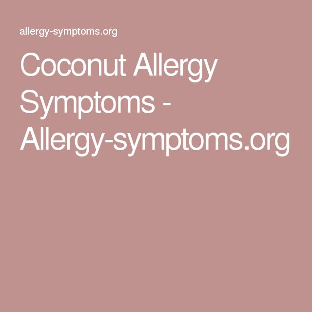 Coconut Allergy Symptoms - Allergy-symptoms.org