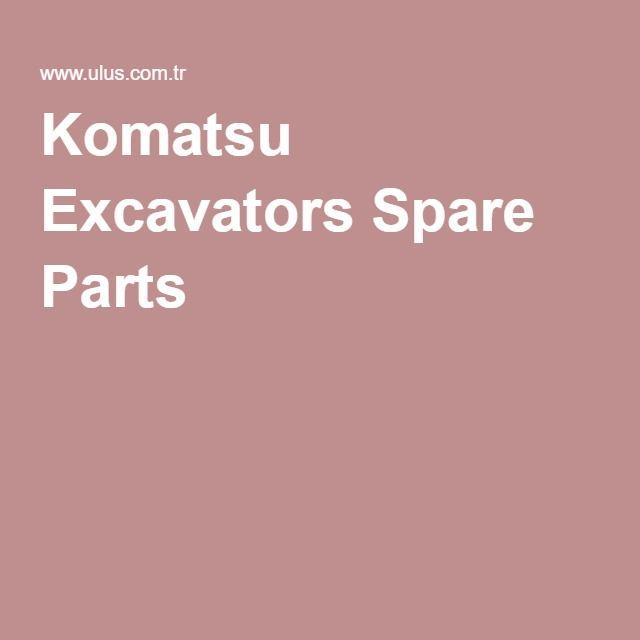 Komatsu Excavators Spare Parts