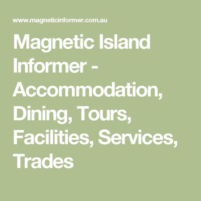 Magnetic Island Informer - Accommodation, Dining, Tours, Facilities, Services, Trades