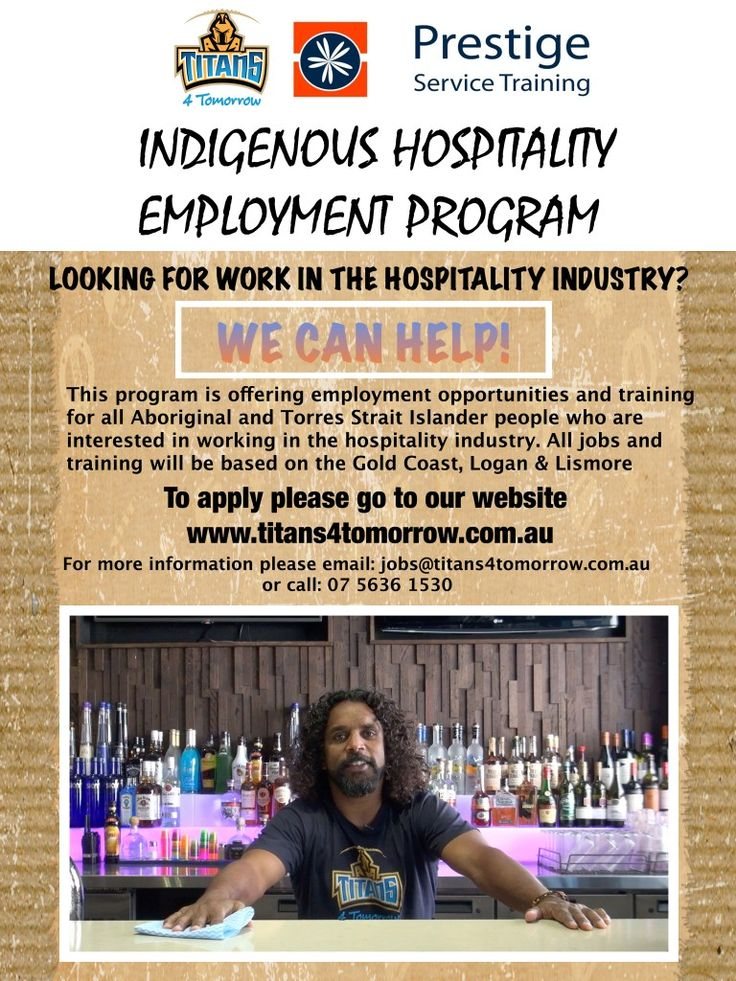 Titans 4 Tomorrow. Indigenous Hospitality Employment Program, please see flyer for details. #PrestigeServiceTraining