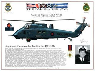 The Falklands War Westland Wessex HAS.3 XP142. 737 Naval Air Squadron HMS Antrim.  Lieutenant Commander Ian Stanley DSO RN.  Signed print. HJ Dempsey A3 print, exclusive to the Fleet Air Arm Museum. £19.95 inc VAT