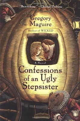 """Confessions of an Ugly Stepsister"" by Gregory Maguire (audiobook) (erinreads.com) (2014)"