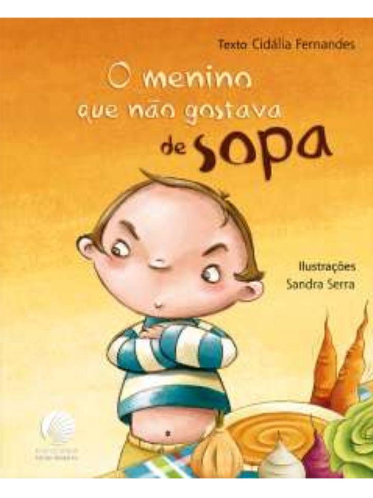 O+menino+que+não+gostava+de+sopa by beebgondomar via slideshare
