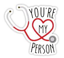 Grey's Anatomy - You're My Person Sticker