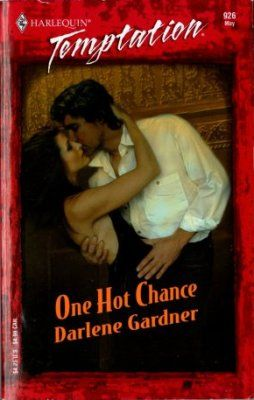 One Hot Chance by Darlene Gardner Harlequin Book 0373691262
