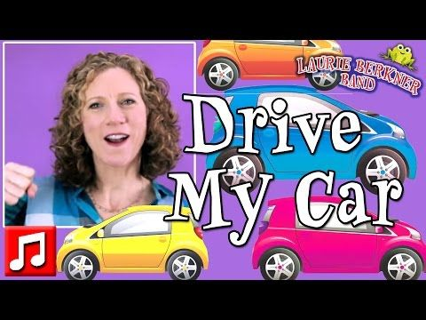 """Best Kids Songs - """"Drive My Car """" by Laurie Berkner (The Ultimate Laurie Berkner Band Collection CD) - YouTube"""