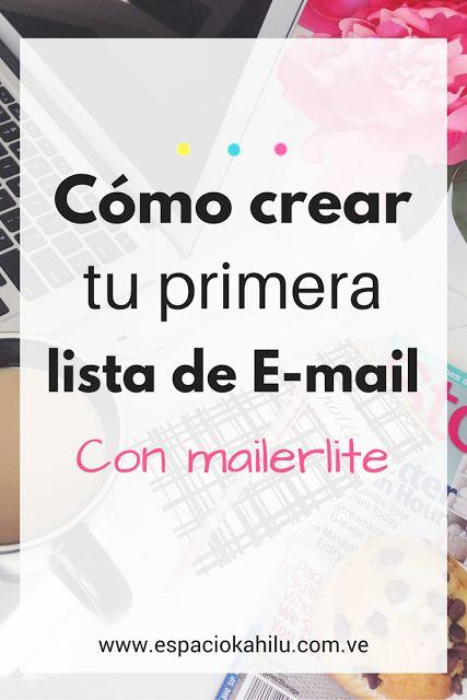como crear una lista de email, como empezar un blog, como funciona mailerlite, lista de suscriptores, crecer audiencia, negocio digital, emprender online