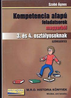 Marci fejlesztő és kreatív oldala: Kompetencia alapú feladatsorok magyarból 3. és 4. ...