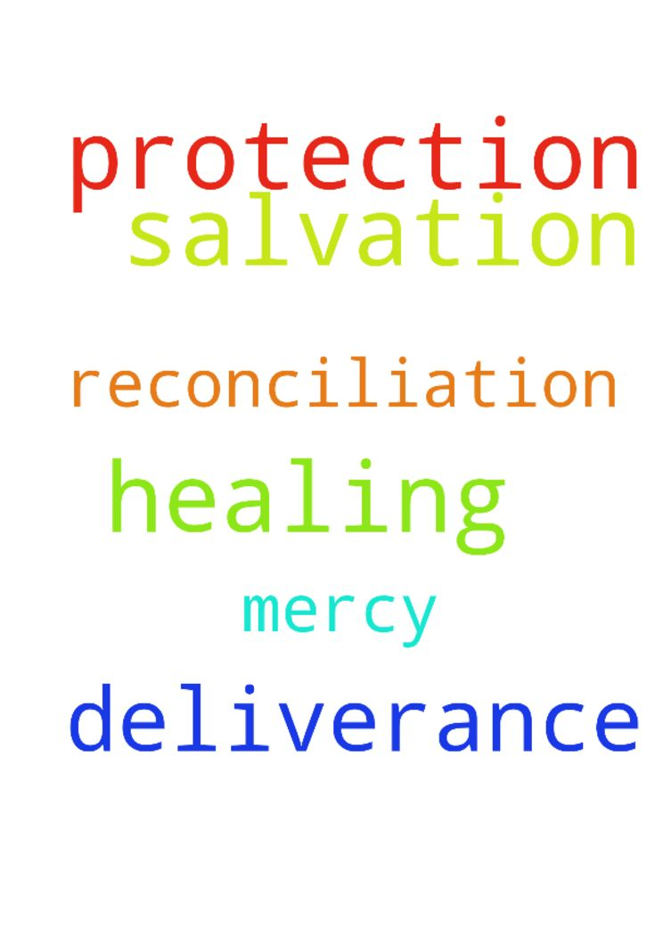 prayers for protection, deliverance, healing, salvation, - prayers for protection, deliverance, healing, salvation, reconciliation... Lord have mercy please.  Posted at: https://prayerrequest.com/t/peD #pray #prayer #request #prayerrequest
