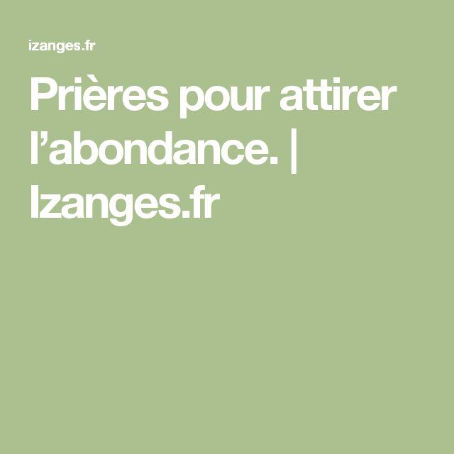 Prières pour attirer l'abondance.   Izanges.fr