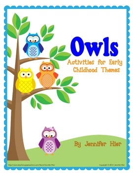 Owls: Activities for Preschool and Early Childhood Themes - Jennifer Hier - TeachersPayTeachers.com