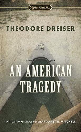 An American Tragedy (Signet Classics) by Theodore Dreiser https://www.amazon.com/dp/0451531558/ref=cm_sw_r_pi_dp_x_S7eUybA5X06F9