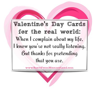 RANTS FROM MOMMYLAND: Valentines for the Real World