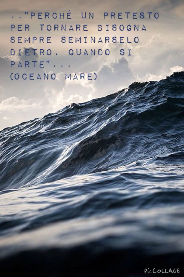 "Quote from ""oceano mare"", Alessandro Baricco"