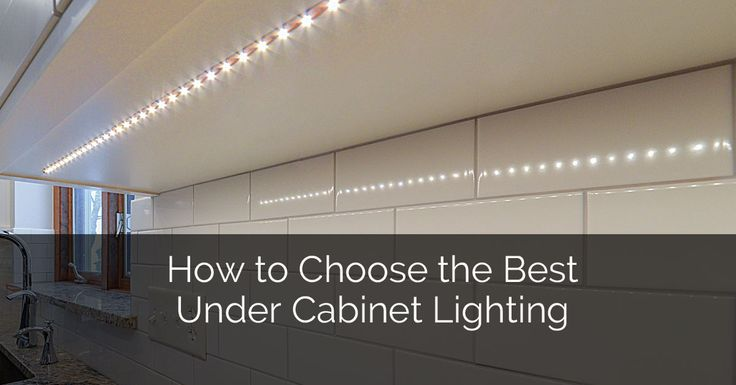 HOW TO CHOOSE THE BEST UNDER CABINET LIGHTING   When it comes to the kitchen, lighting is one of the most important aspects. Not only does it help you see what you are cutting up or stirring in the