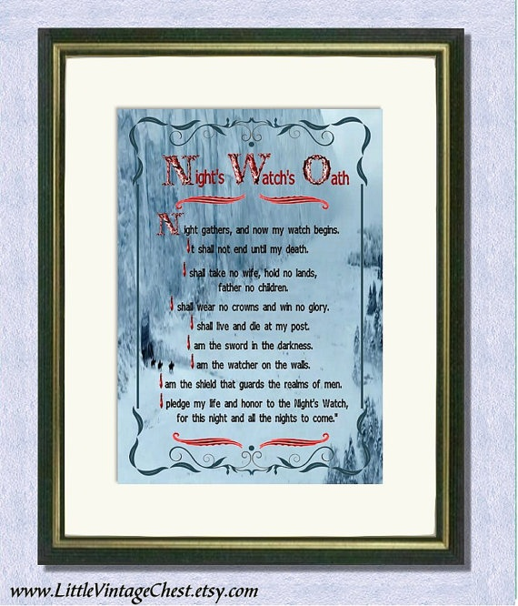 Game of Thrones NIGHT WATCH OATH 2  Poster by littlevintagechest, $7.99