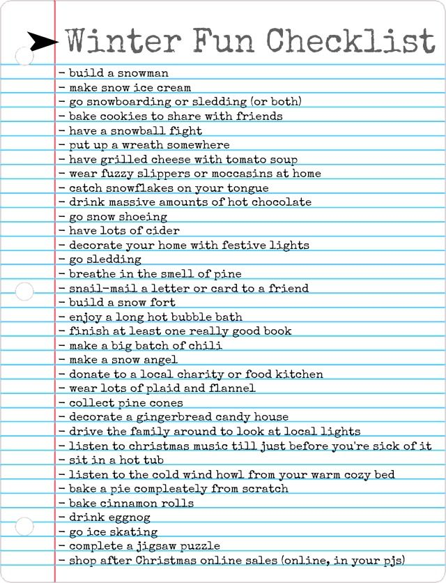 The Freckled Fox : Winter Fun Checklist...For when I live somewhere that actually has Winter.