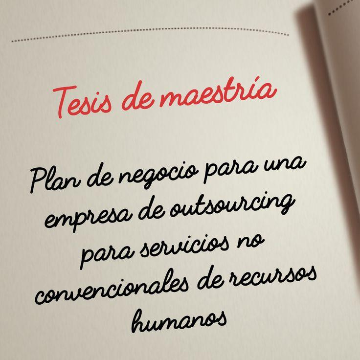 Plan de negocio para una empresa de #outsourcing para servicios no convencionales de recursos #humanos http://hdl.handle.net/10757/622760 #tesis #thesis