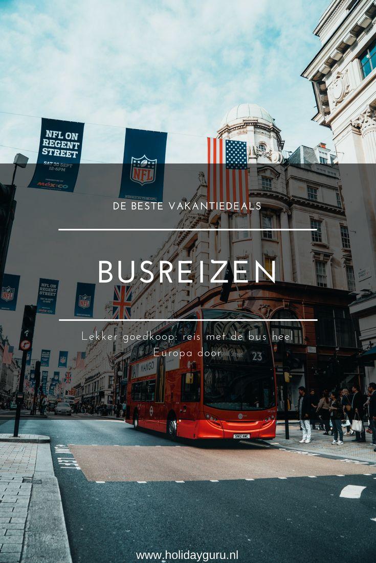 Een Dagje Naar Parijs Een Weekendje Londen Of Op Vakantie Naar Zuid Europa Waarom Ga Je Niet Met De Bus Busreizen Zijn Een Goedkope Ma Busreizen Reis Reizen