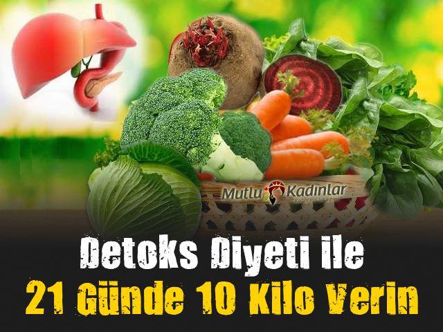 Detoks ile 21 Günde 10 Kilo Verin!  #diyet #sağlık #saglik #sağlıkhaberleri #health #healthnews @saglikhaberleri
