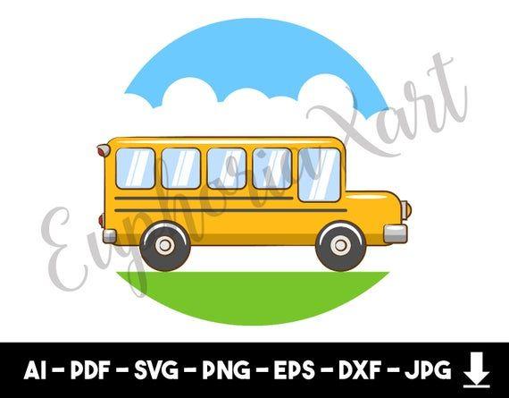 School Bus Svg School Bus Cricut School Bus Clipart School Bus