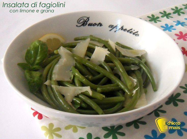 Insalata di fagiolini al limone e grana (ricetta light). Ricetta per un contorno leggero e sfizioso: insalata di fagiolini verdi al limone, basilico e grana