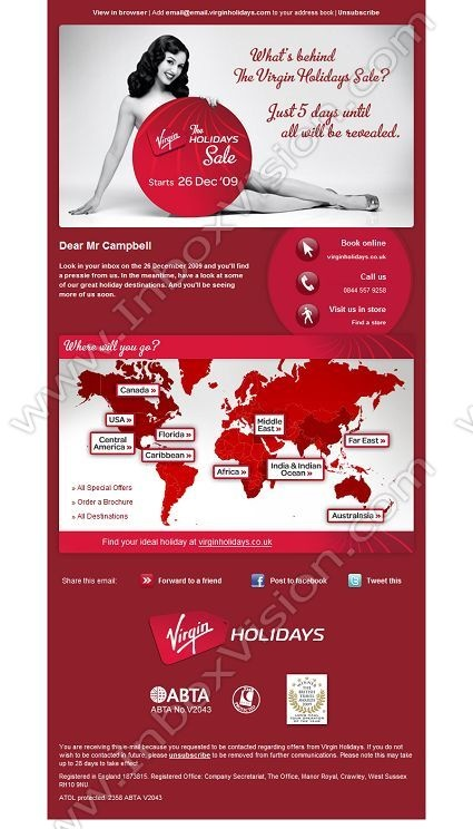 Company:   Virgin Holidays Ltd   Subject:   Start counting down to the Virgin Holidays' Sale.            INBOXVISION is a global database and email gallery of 1.5 million B2C and B2B promotional emails and newsletter templates, providing email design ideas and email marketing intelligence http://www.inboxvision.com/blog
