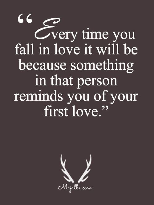 20+ First Love Quotes ideas on Pinterest First love, My first love ...