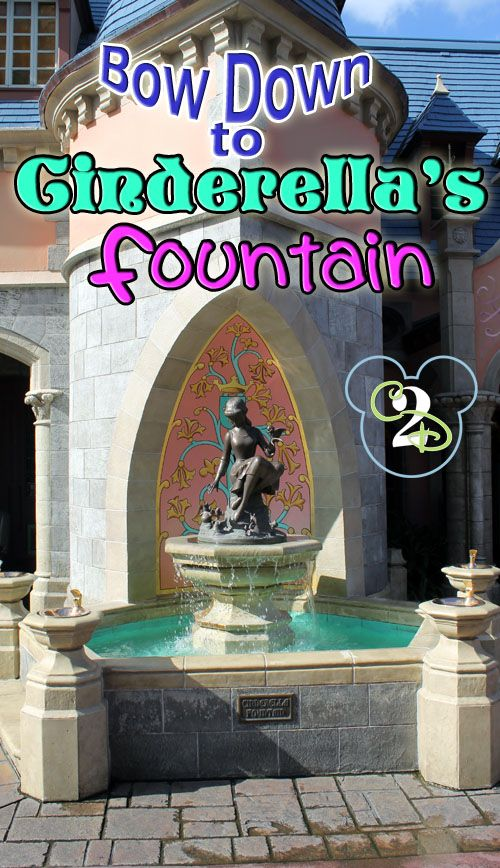 Pin this so you remember to bow down in front of Cinderella's Fountain on your next Walt Disney World trip. Something magical happens!