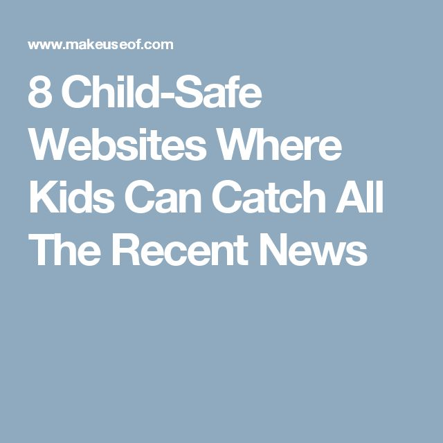 8 Child-Safe Websites Where Kids Can Catch All The Recent News