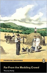 Far From the Maddening Crowd, Level 4 by Thomas Hardy: Book Cover