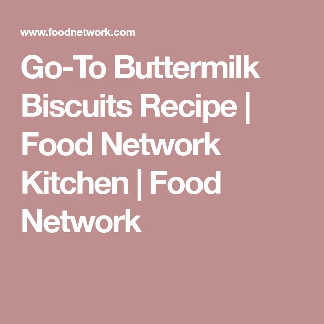 Go-To Buttermilk Biscuits Recipe | Food Network Kitchen | Food Network