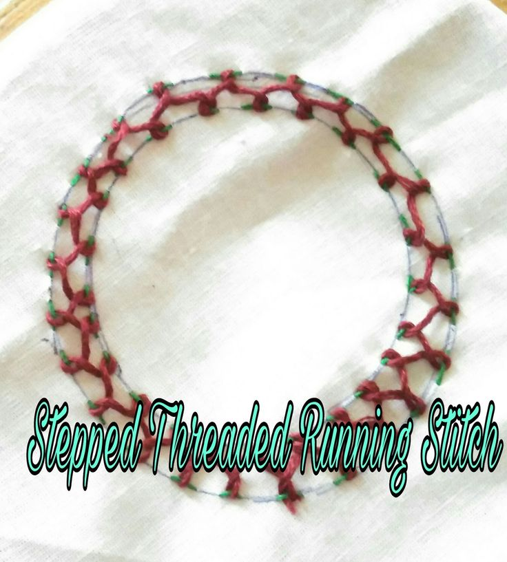 Stepped Threaded Running Stitch!      This Stitch is another variation of stepped running stitch. Just put a parallel running stitch as I ...