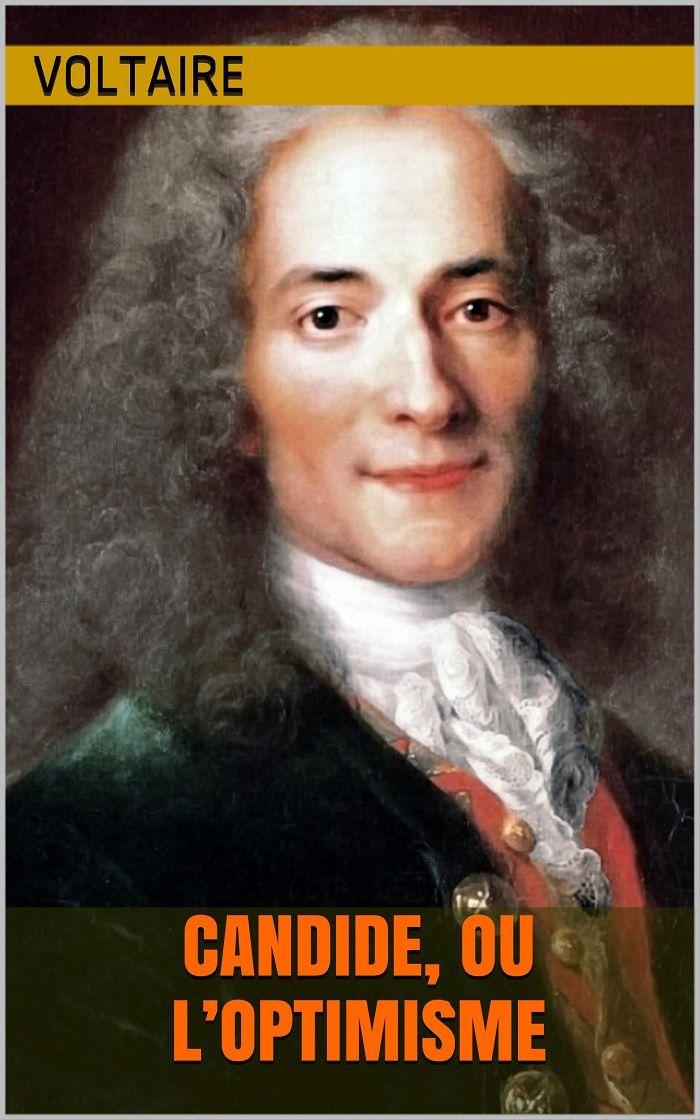 Candide ou l'Optimisme est un conte philosophique de l'écrivain et philosophe français Voltaire (1694 - 1778).