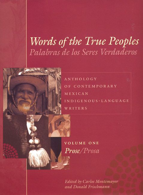 Words of the True Peoples/Palabras de los Seres Verdaderos: Anthology of…