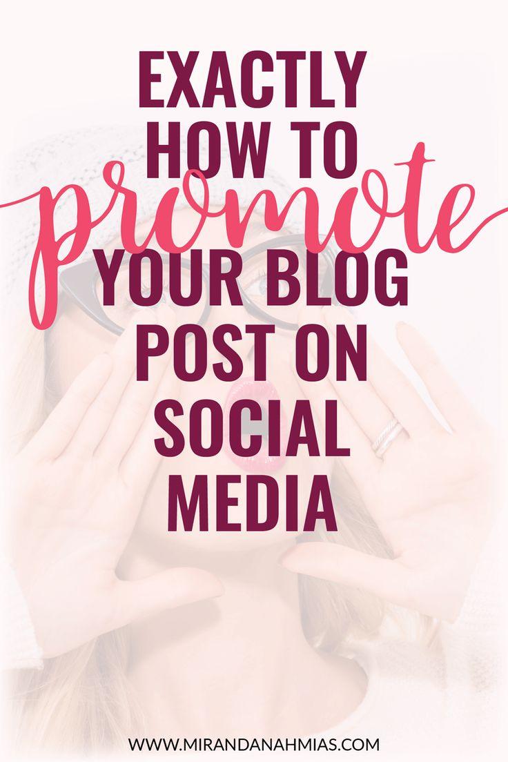 Exactly How to Promote Your Blog Post on #SocialMedia // Miranda Nahmias & Co. Digital Marketing + Virtual Assistance