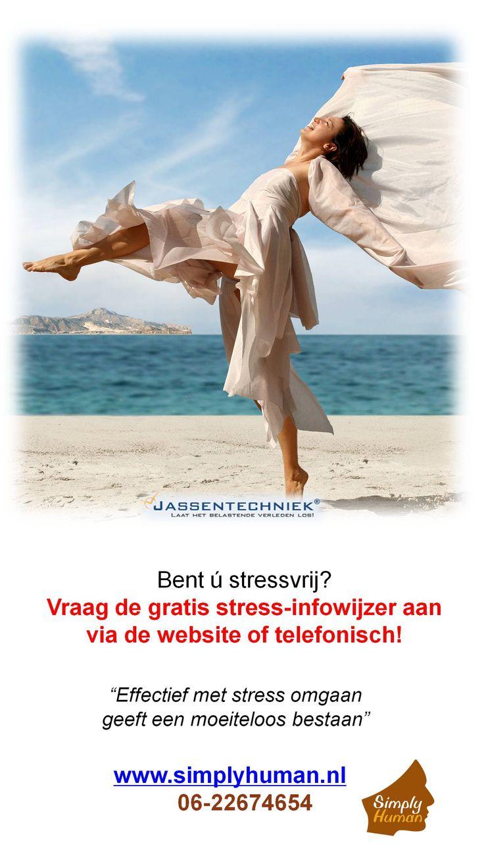 """Bent ú stressvrij? """"Effectief met stress omgaan geeft een moeiteloos bestaan"""" Vraag de gratis stress-infowijzer aan via de website of telefonisch. 06-22674654 Simply Human #Almere, www.simplyhuman.nl"""