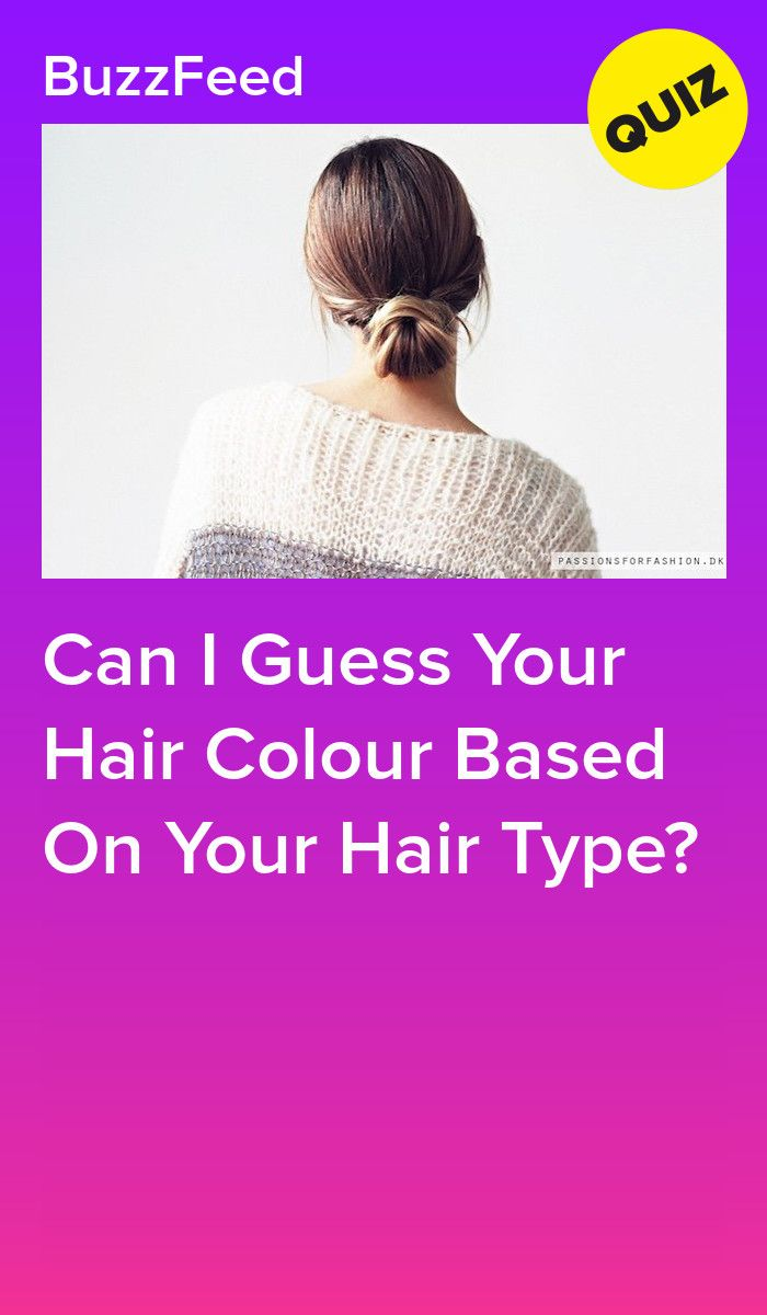Can I Guess Your Hair Colour Based On Your Hair Type Hair Quiz Hair Color Quiz Color Quiz