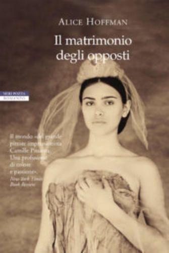 Cultura: #Il #matrimonio degli #opposti di Alice Hoffman (link: http://ift.tt/25VXZcH )