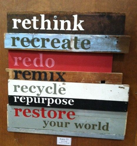 """Coolest sign ever that I bought (""""won"""") at the Habitat Restore Recycled Art contest!!"""
