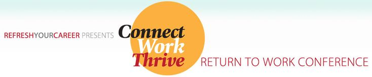 Join me for the Return to Work Conference in Silicon Valley November 6th!