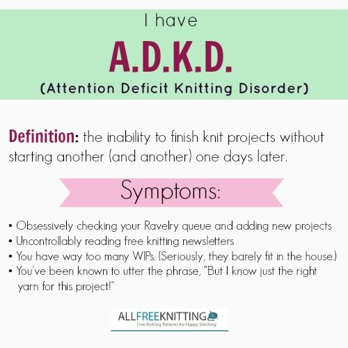 do you have adkd attention deficit knitting disorder