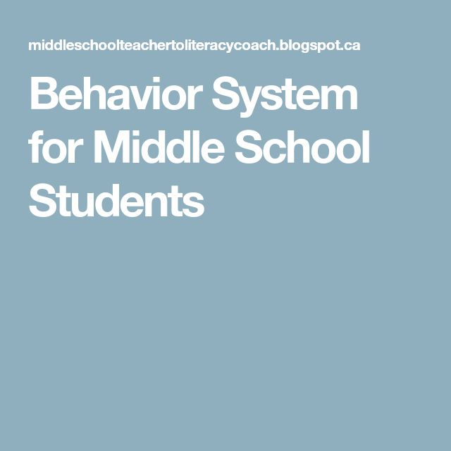 Behavior System for Middle School Students