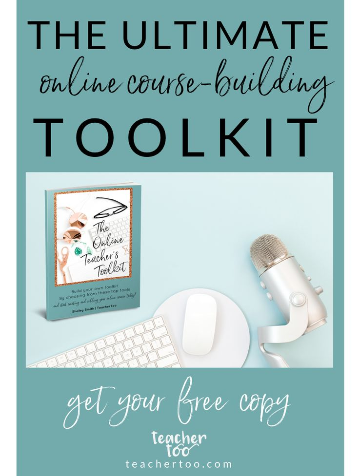 Get your free copy of The Online Teacher's Toolkit and kiss tech overwhelm goodbye! Bloggers and online entrepreneurs, start building your online course today!