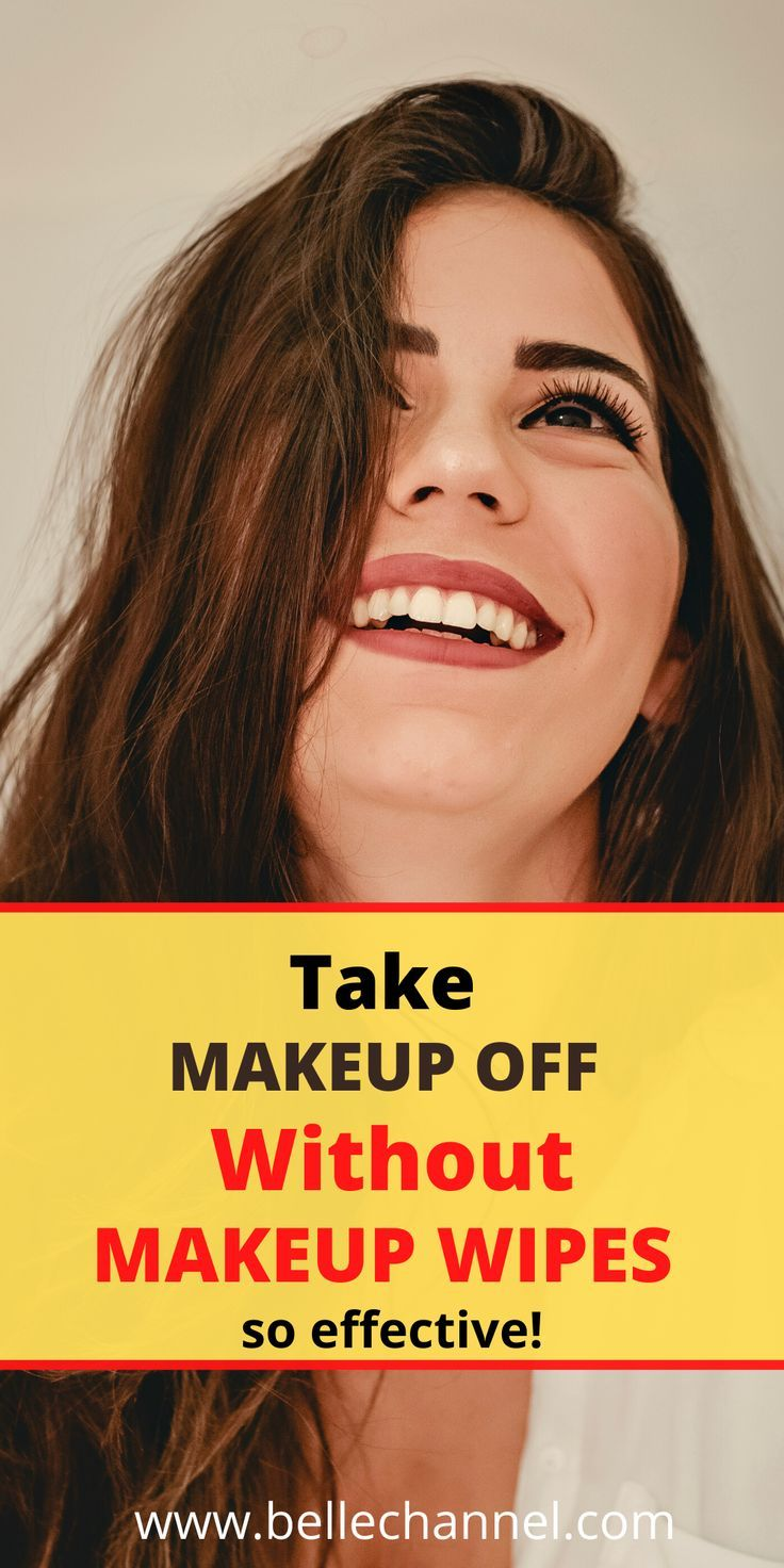 How To Take Off Makeup Without Using Makeup Wipes In 2020 Makeup Wipes Without Makeup Makeup
