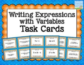 A set of 32 task cards for writing expressions with variables. Answer Key & Recording Sheet Included Common Core Aligned 6.EE.A.2 6.EE.2 5.OA.A.2