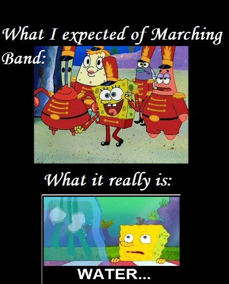 Im not in marching band but All my friends tell stories just like this! Lol