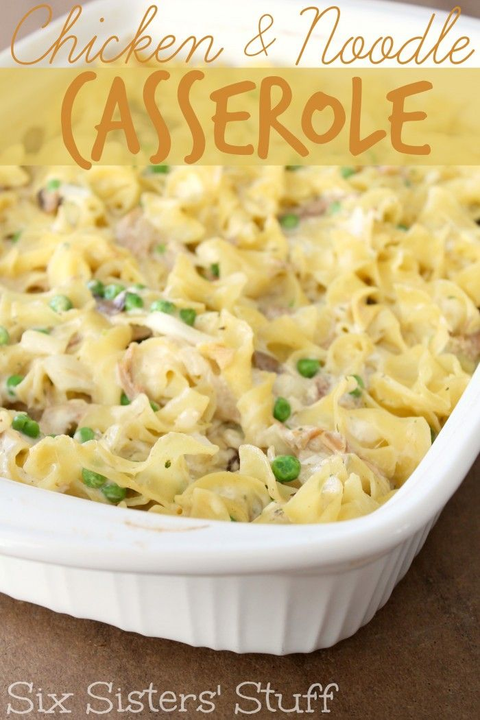 Easy Chicken Noodle Casserole on SixSistersStuff.com